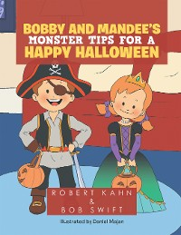 Cover Bobby and Mandee's                                         Monster Tips for a Happy Halloween