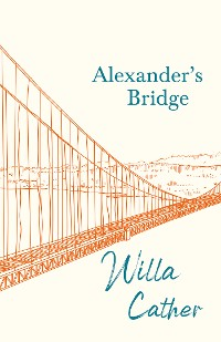 Cover Alexander's Bridge