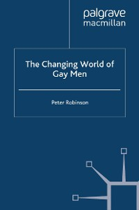 Cover The Changing World of Gay Men