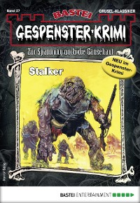 Cover Gespenster-Krimi 27 - Horror-Serie