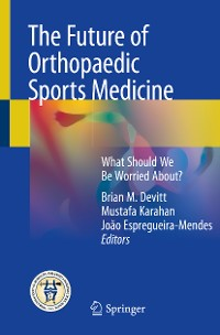 Cover The Future of Orthopaedic Sports Medicine