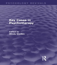 Cover Key Cases in Psychotherapy (Psychology Revivals)