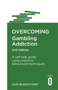 Cover Overcoming Gambling Addiction, 2nd Edition