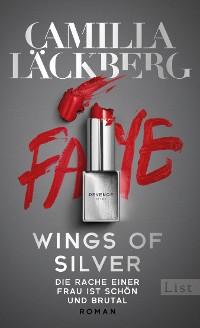 Cover Wings of Silver. Die Rache einer Frau ist schön und brutal