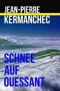 Cover Schnee auf Ouessant