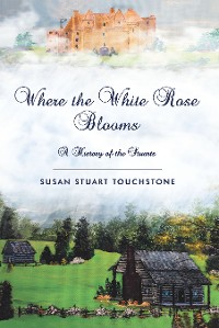 Cover Where the White Rose Blooms
