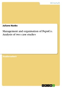 Cover Management and organisation of PepsiCo. Analysis of two case studies
