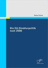 Cover Die EU-Strukturpolitik nach 2006
