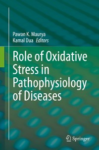 Cover Role of Oxidative Stress in Pathophysiology of Diseases