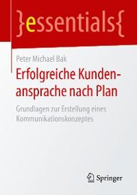 Cover Erfolgreiche Kundenansprache nach Plan