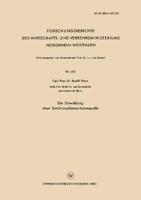 Cover Die Entwicklung einer Synchrozyklotron-Ionenquelle