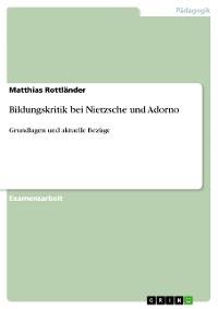 Cover Bildungskritik bei Nietzsche und Adorno