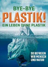 Cover Bye-Bye Plastik!