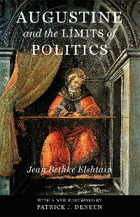 Cover Augustine and the Limits of Politics