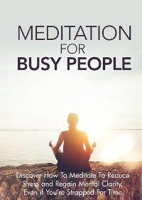 Cover Meditation For Busy People
