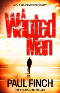 Cover Wanted Man [A PC Heckenburg Short Story]