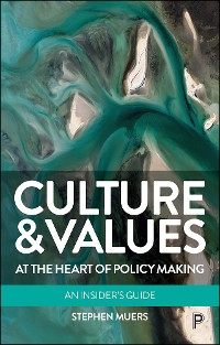 Cover Culture and Values at the Heart of Policy Making