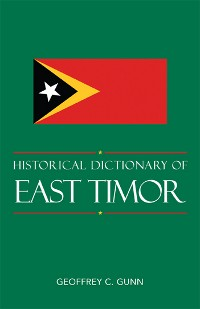Cover Historical Dictionary of East Timor