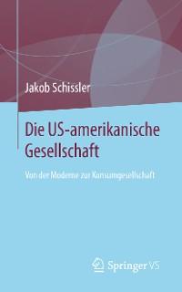 Cover Die US-amerikanische Gesellschaft