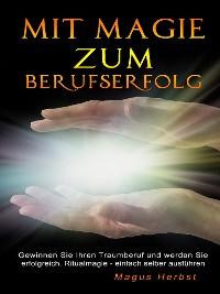 Cover Mit Magie zum Berufserfolg