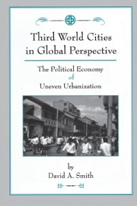 Cover Third World Cities In Global Perspective