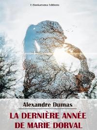 Cover La Dernière Année de Marie Dorval