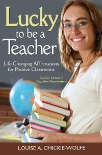 Cover Lucky To Be A Teacher