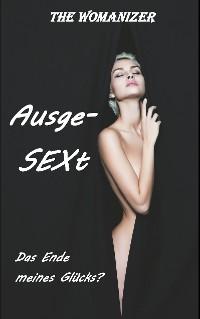 Cover AusgeSEXt