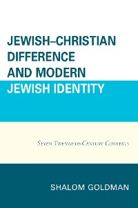 Cover Jewish–Christian Difference and Modern Jewish Identity