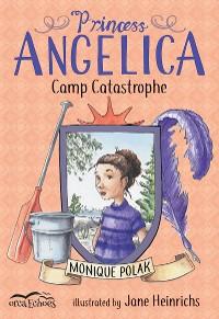 Cover Princess Angelica, Camp Catastrophe