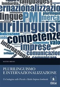 Cover Plurilinguismo e internazionalizzazione: uno studio delle Piccole e Medie Imprese lombarde
