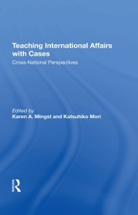 Cover Teaching International Affairs With Cases