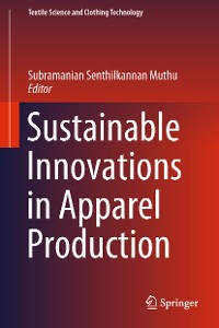 Cover Sustainable Innovations in Apparel Production