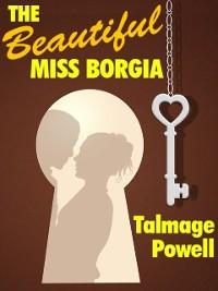 Cover The Beautiful Miss Borgia