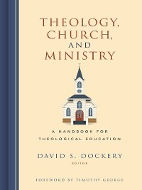 Cover Theology, Church, and Ministry