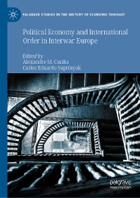 Cover Political Economy and International Order in Interwar Europe