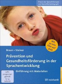 Cover Prävention und Gesundheitsförderung in der Sprachentwicklung