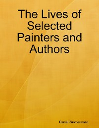 Cover The Lives of Selected Painters and Authors