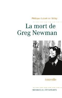 Cover La mort de Greg Newman