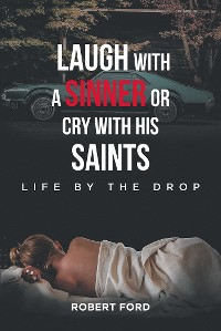 Cover Laugh with a Sinner or Cry with His Saints