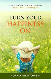 Cover Turn Your Happiness ON