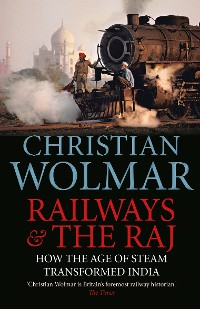 Cover Railways and The Raj