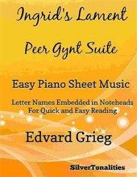 Cover Ingrid's Lament Peer Gynt Suite Easy Piano Sheet Music