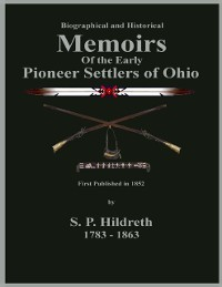 Cover Memoirs of the Early Pioneer Settlers of Ohio