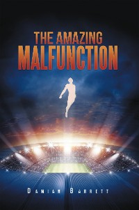 Cover The Amazing Malfunction