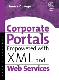 Cover Corporate Portals Empowered with XML and Web Services
