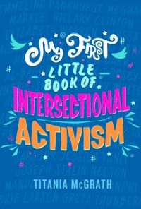 Cover My First Little Book of Intersectional Activism