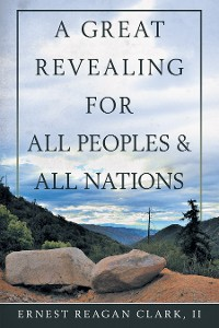 Cover A Great Revealing for All Peoples & All Nations