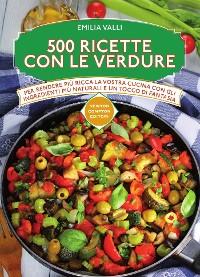 Cover 500 ricette con le verdure