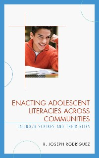 Cover Enacting Adolescent Literacies across Communities